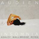 Insomnia (Ashley Wallbridge Remix) (feat. Parson James)/Audien