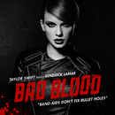 Bad Blood (feat. Kendrick Lamar)/Taylor Swift