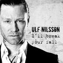 I'll Break Your Fall/Ulf Nilsson