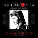 Antología De Camarón (Remasterizado 2015)/Camarón De La Isla