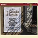 Verdi: La Battaglia di Legnano/Katia Ricciarelli, José Carreras, ORF Symphony Chorus, ORF Symphony Orchestra, Lamberto Gardelli