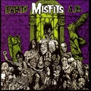 Earth A.D. / Die, Die My Darling/Misfits