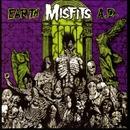 Earth A.D. / Die, Die My Darling/Misfits