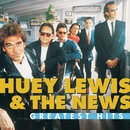 Greatest Hits:  Huey Lewis And The News/Huey Lewis & The News
