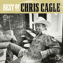 The Best Of Chris Cagle/Chris Cagle