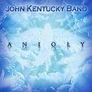 Anioly/John Kentucky Band