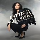 Les chants de libertés/Battista Acquaviva