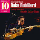 Rockin' Guitar Blues: Essential Recordings/Duke Robillard