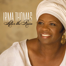 After The Rain/Irma Thomas