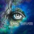 Break Of Dawn/Chance Waters