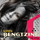 Ta mig/Linda Bengtzing