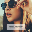 Never Let You Down/Jamie, Simon Field