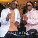 Desde Abajo/Mach & Daddy