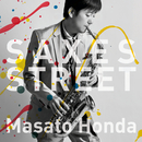 SAXES STREET/本田雅人