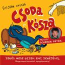 Csoda és Kósza/Bizek Emi, Scherer Péter, Czigány Zoltán