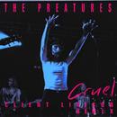 Cruel (Client Liaison Remix)/The Preatures