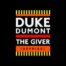 The Giver (Reprise)/Duke Dumont