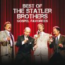 Best Of The Statler Brothers Gospel Favorites/The Statler Brothers
