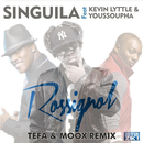 Rossignol (Tefa & Moox Remix) (feat. Youssoupha, Kevin Lyttle)/Singuila