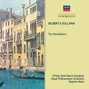 Gilbert & Sullivan: The Gondoliers/The D'Oyly Carte Opera Company, Royal Philharmonic Orchestra, Royston Nash
