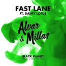 Fast Lane (feat. Daimy Lotus)/Alvar & Millas