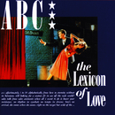 The Lexicon Of Love (Deluxe Edition)/ABC