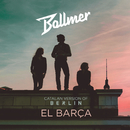 El Barça (Catalan Version Of Berlin)/Bollmer