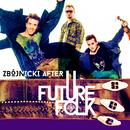 Zbojnicki After/Future Folk