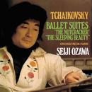 チャイコフスキー:<くるみ割り人形>、<眠りの森の美女>組曲/Orchestre de Paris, Seiji Ozawa