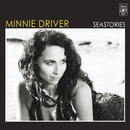 Seastories/Minnie Driver