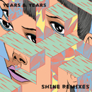 Shine (Remixes)/Years & Years
