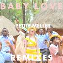 Baby Love (Remix EP 1)/Petite Meller