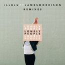 Lonely People (Remixes) (feat. James Morrison)/iLL BLU