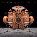 Mobile Orchestra/Owl City