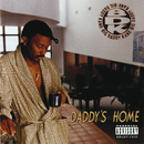 Daddy's Home/Big Daddy Kane