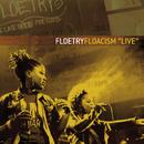 "Floacism ""Live""/Floetry"