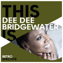 This Is Dee Dee Bridgewater/Dee Dee Bridgewater