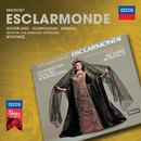 Massenet: Esclarmonde/Dame Joan Sutherland, Huguette Tourangeau, Giacomo Aragall, The National Philharmonic Orchestra, Richard Bonynge