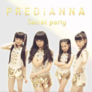 Secret Party/PREDIANNA