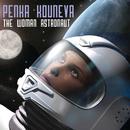 The Woman Astronaut/Penka Kouneva