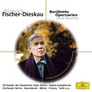 Dietrich Fischer-Dieskau: Berühmte Opernarien/Dietrich Fischer-Dieskau