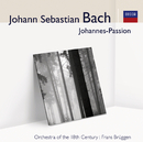 J.S. Bach Johannes-Passion (Audior)/Frans Brüggen, Orchestra Of The 18th Century