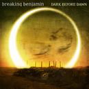 Dark Before Dawn/Breaking Benjamin