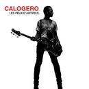 Les feux d'artifice (Deluxe)/Calogero