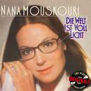Die Welt ist voll Licht (Originale)/Nana Mouskouri