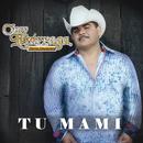 Tu Mami/Chuy Lizárraga y Su Banda Tierra Sinaloense