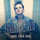 Cool Your Soul/Billie Van