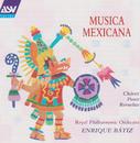 Musica Mexicana/Enrique Bátiz, Royal Philharmonic Orchestra