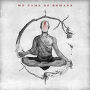 We Came As Romans/We Came As Romans