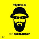 The Big Beard EP/Ribellu